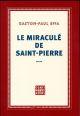 LE MIRACULE DE SAINT-PIERRE