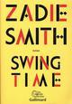 DU MONDE ENTIER - SWING TIME SMITH ZADIE GALLIMARD