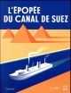 L'EPOPEE DU CANAL DE SUEZ COLLECTIFS GALLIMARD GALLIMARD