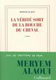 LA VERITE SORT DE LA BOUCHE DU CHEVAL
