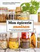 MON EPICERIE MAISON - PLUS DE 50 RECETTES SAINES, FACILES ET GOURMANDES POUR FAIRE TOUS LES BASIQUES BROWAEYS/SCHERNBERG GALLIMARD