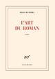L'ART DU ROMAN KUNDERA MILAN GALLIMARD