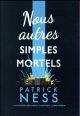 NOUS AUTRES SIMPLES MORTELS