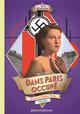 DANS PARIS OCCUPE - JOURNAL D'HELENE PITROU, 1940-1945 DU BOUCHET PAULE GALLIMARD