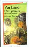 FETES GALANTES - ROMANCES SANS PAROLES - LA BONNE CHANSON - ECRITS SUR RIMBAUD