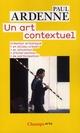 UN ART CONTEXTUEL (NC) ARDENNE PAUL FLAMMARION
