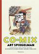 CO-MIX, ART SPIEGELMAN - UNE RETROSPECTIVE DE BANDES DESSINEES, GRAPHISME ET DEBRIS DIVERS