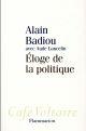 ELOGE DE LA POLITIQUE