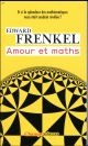 AMOUR ET MATHS FRENKEL EDWARD FLAMMARION