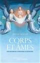 CORPS ET AMES.