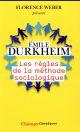 LES REGLES DE LA METHODE SOCIOLOGIQUE Durkheim Emile Flammarion