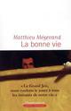 LITTERATURE FRANCAISE - LA BONNE VIE