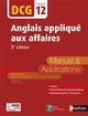 ANGLAIS APPLIQUE AUX AFFAIRES - EPREUVE 12 DCG - MANUEL ET APPLICATIONS - 2016