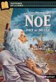 NOE, FACE AU DELUGE - VOL08