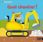N11 - QUEL CHANTIER ! Caillou Pierre Nathan Jeunesse