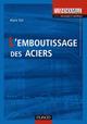 L'EMBOUTISSAGE DES ACIERS
