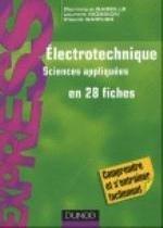 ELECTROTECHNIQUE EN 28 FICHES
