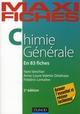 MAXI FICHES DE CHIMIE GENERALE - 2E EDITION - 83 FICHES