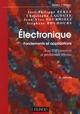 ELECTRONIQUE. FONDEMENTS ET APPLICATIONS - 2E ED. - AVEC 250 EXERCICES ET PROBLEMES RESOLUS