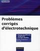 PROBLEMES CORRIGES D'ELECTROTECHNIQUE