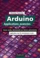 ARDUINO : APPLICATIONS AVANCEES - CLAVIERS TACTILES, TELECOMMANDE PAR INTERNET, GEOLOCALISATION... TAVERNIER DUNOD