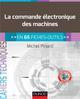 LA COMMANDE ELECTRONIQUE DES MACHINES - EN 65 FICHES-OUTILS