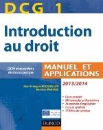 DCG 1 - INTRODUCTION AU DROIT 20132014 - 7E EDITION - MANUEL ET APPLICATIONS