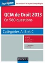 QCM DE DROIT 2013   CAT.A,B,C  JE PREPARE
