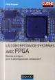LA CONCEPTION DE SYSTEMES AVEC FPGA - BONNES PRATIQUES POUR LE DEVELOPPEMENT COLLABORATIF