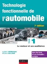TECHNOLOGIE FONCTIONNELLE DE L'AUTOMOBILE - TOME 1 - 7E ED. - LE MOTEUR ET SES AUXILIAIRES Collomb Bruno Dunod