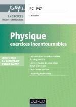PHYSIQUE EXERCICES INCONTOURNABLES PC PC* - 2E ED - CONFORME AU NOUVEAU PROGRAMME