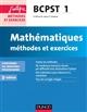 MATHEMATIQUES  -  BCPST  -  1ERE ANNEE  -  METHODES ET EXERCICES (3E EDITION)