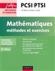 MATHEMATIQUES METHODES ET EXERCICES PCSI-PTSI - 3E ED. - CONFORME AU NOUVEAU PROGRAMME