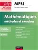 MATHEMATIQUES  -  MPSI  -  METHODES ET EXERCICES  -  CONFORME AU NOUVEAU PROGRAMME (3E EDITION)