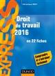 DROIT DU TRAVAIL 2016 - 20E ED. - EN 22 FICHES