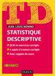 TD DE STATISTIQUE DESCRIPTIVE - 5E ED. - QCM ET EXERCICES CORRIGES, 4 SUJETS D'EXAMEN CORRIGES...