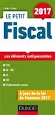 LE PETIT FISCAL 2017 - LES ELEMENTS INDISPENSABLES