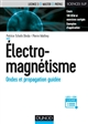 ELECTROMAGNETISME - ONDES ET PROPAGATION GUIDEE TCHOFO DINDA+MATHEY DUNOD