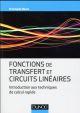 FONCTIONS DE TRANSFERT ET CIRCUITS LINEAIRES  -  INTRODUCTION AUX TECHNIQUES DE CALCUL RAPIDE