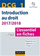 DCG 1  -  INTRODUCTION AU DROIT  -  L'ESSENTIEL EN FICHES (EDITION 20172018)