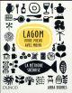 LAGOM - VIVRE MIEUX AVEC MOINS - LA METHODE SUEDOISE Brones Anna Dunod