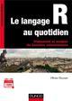 LE LANGAGE R AU QUOTIDIEN - TRAITEMENT ET ANALYSE DE DONNEES VOLUMINEUSES