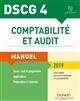 DSCG 4 - COMPTABILITE ET AUDIT 2019 - MANUEL