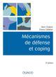 MECANISMES DE DEFENSE ET COPING - 3E ED. CHABROL HENRI DUNOD