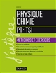PHYSIQUE CHIMIE - PT-TSI - METHODES ET EXERCICES