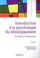 INTRODUCTION A LA PSYCHOLOGIE DU DEVELOPPEMENT - 4E ED. - DU BEBE A L'ADOLESCENT TOURRETTE CATHERINE DUNOD