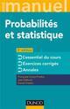 MINI MANUEL - PROBABILITES ET STATISTIQUE - 3E ED. - COURS + ANNALES + EXOS