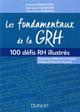 LES FONDAMENTAUX DE LA GRH - 100 DEFIS RH ILLUSTRES