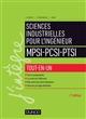 SCIENCES INDUSTRIELLES POUR L'INGENIEUR MPSI-PCSI-PTSI - 2E ED. - TOUT-EN-UN