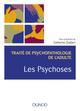 LES PSYCHOSES - TRAITE DE PSYCHOPATHOLOGIE DE L'ADULTE - T4 CHABERT/AZOULAY DUNOD